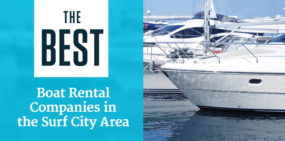 The Best Boat Rental Companies